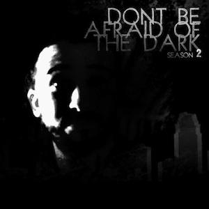 Dont Be Afraid of the Dark   Bonus Episode