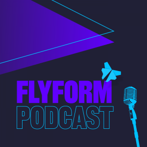 FlyForm Podcast