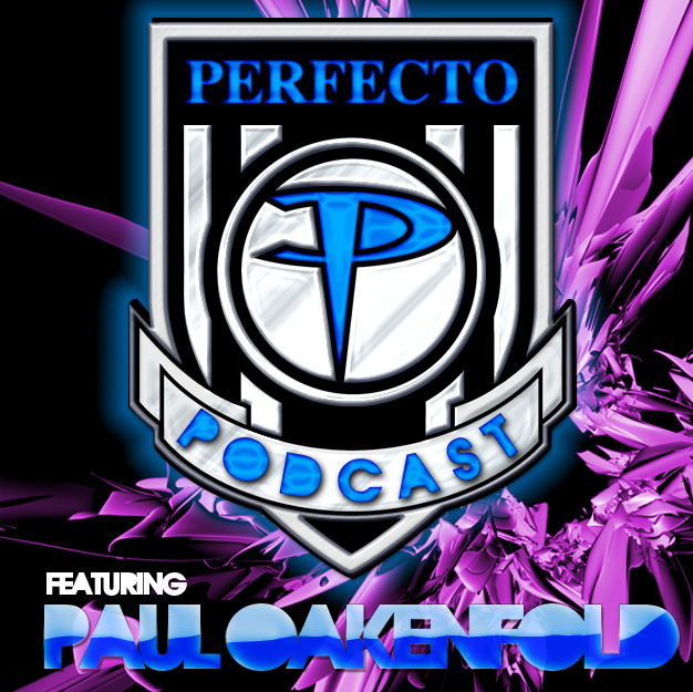 Perfecto Podcast: featuring Paul Oakenfold: Episode 094