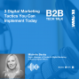 Artwork for Ep. 83 3 Digital Marketing Tactics You Can Implement Today