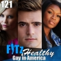Artwork for Gay in America | Podcast 121 of FITz & Healthy