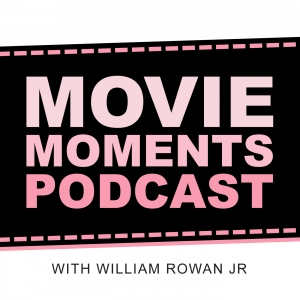 Movie Moments Podcast