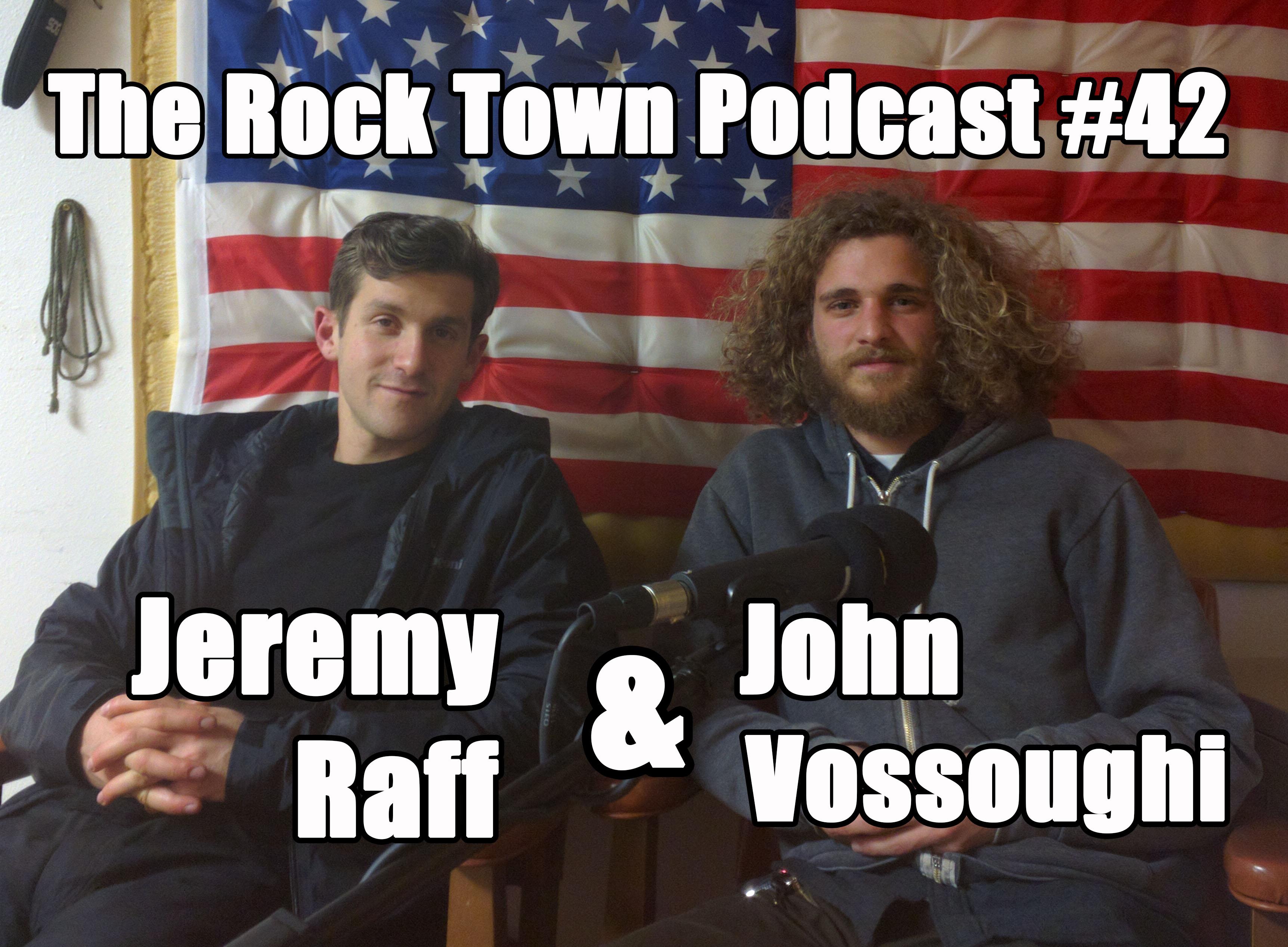 #42: Jeremy Raff & John Vossoughi