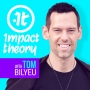 Artwork for Tom Bilyeu on THIS Is What it Actually Takes to Have a Happy Relationship |  Women of Impact