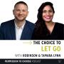 Artwork for Robinson + Tamara Lynn: The Choice to Let Go