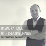 Artwork for Having Patience With Creating Change
