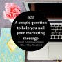 Artwork for #59: A simple question to help you nail your marketing message