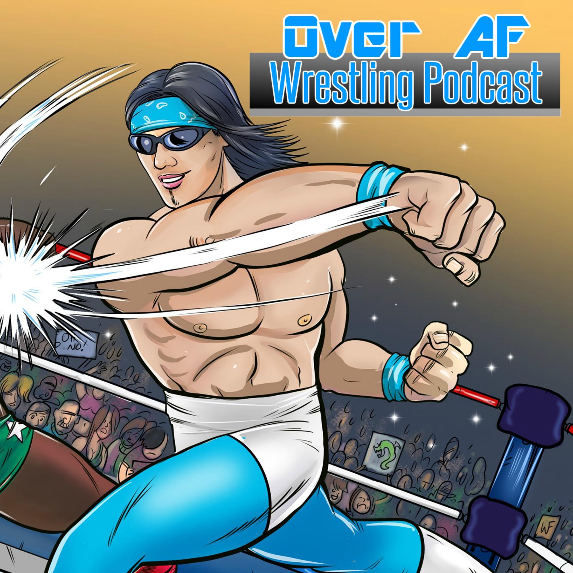 Over Af Wrestling Podcast show art