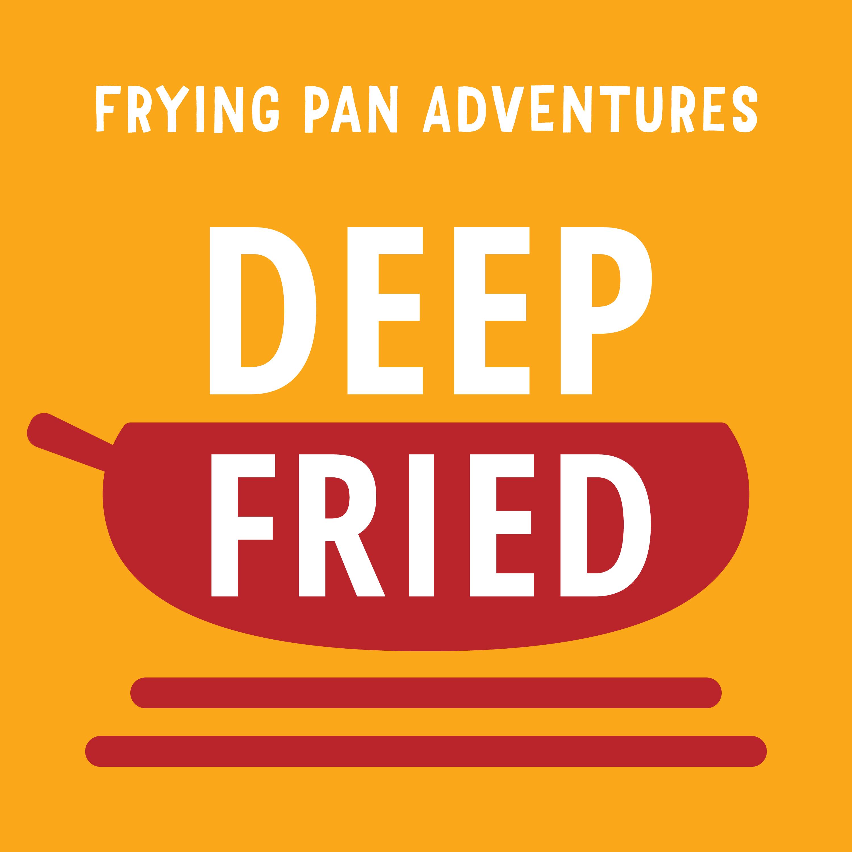 Deep Fried show art
