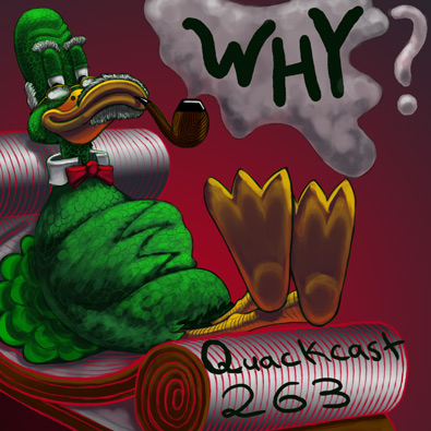 QUACKCAST 263 - WHY do a webcomic?