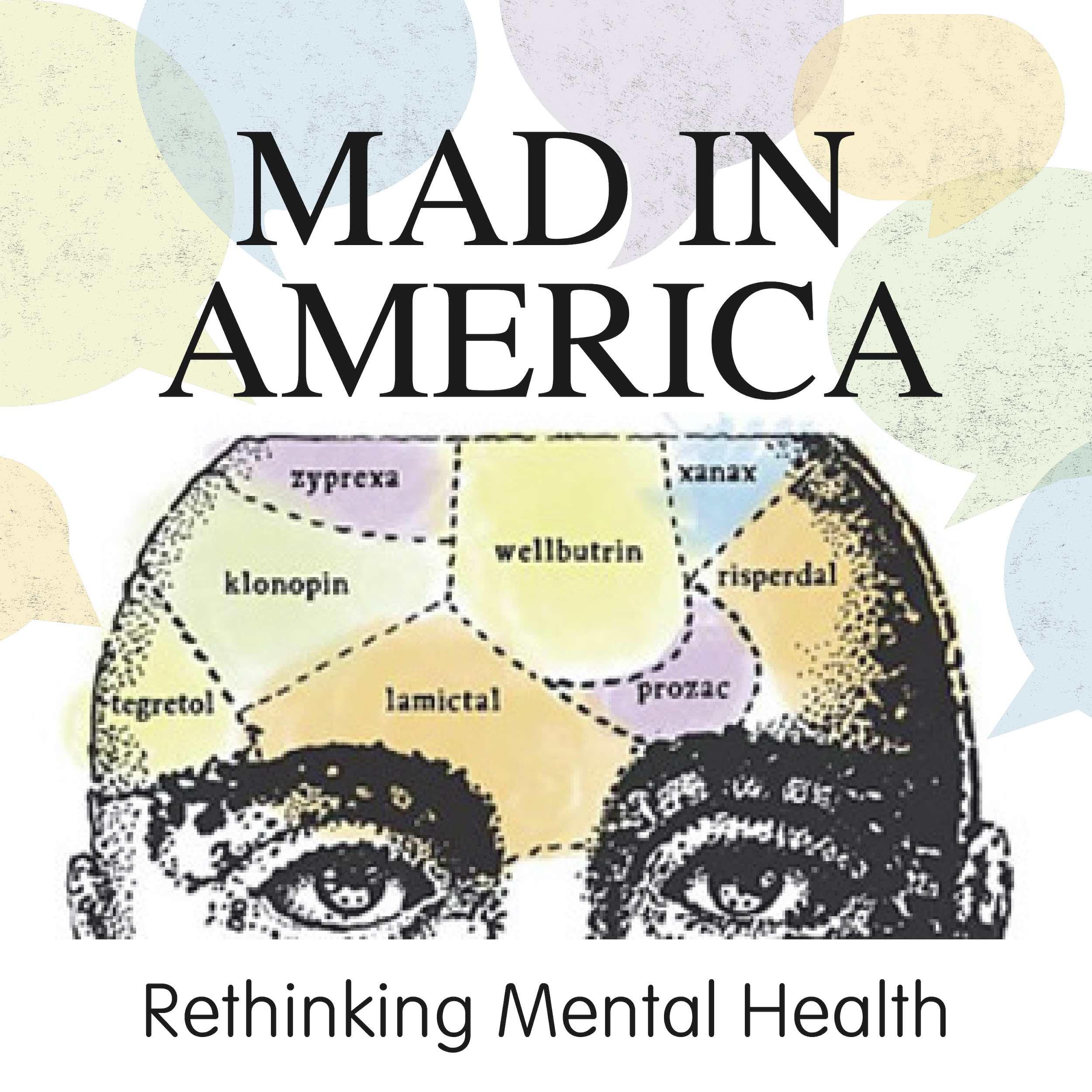 Mad in America: Rethinking Mental Health - John Read - UK Esketamine Approval - Not so Fast