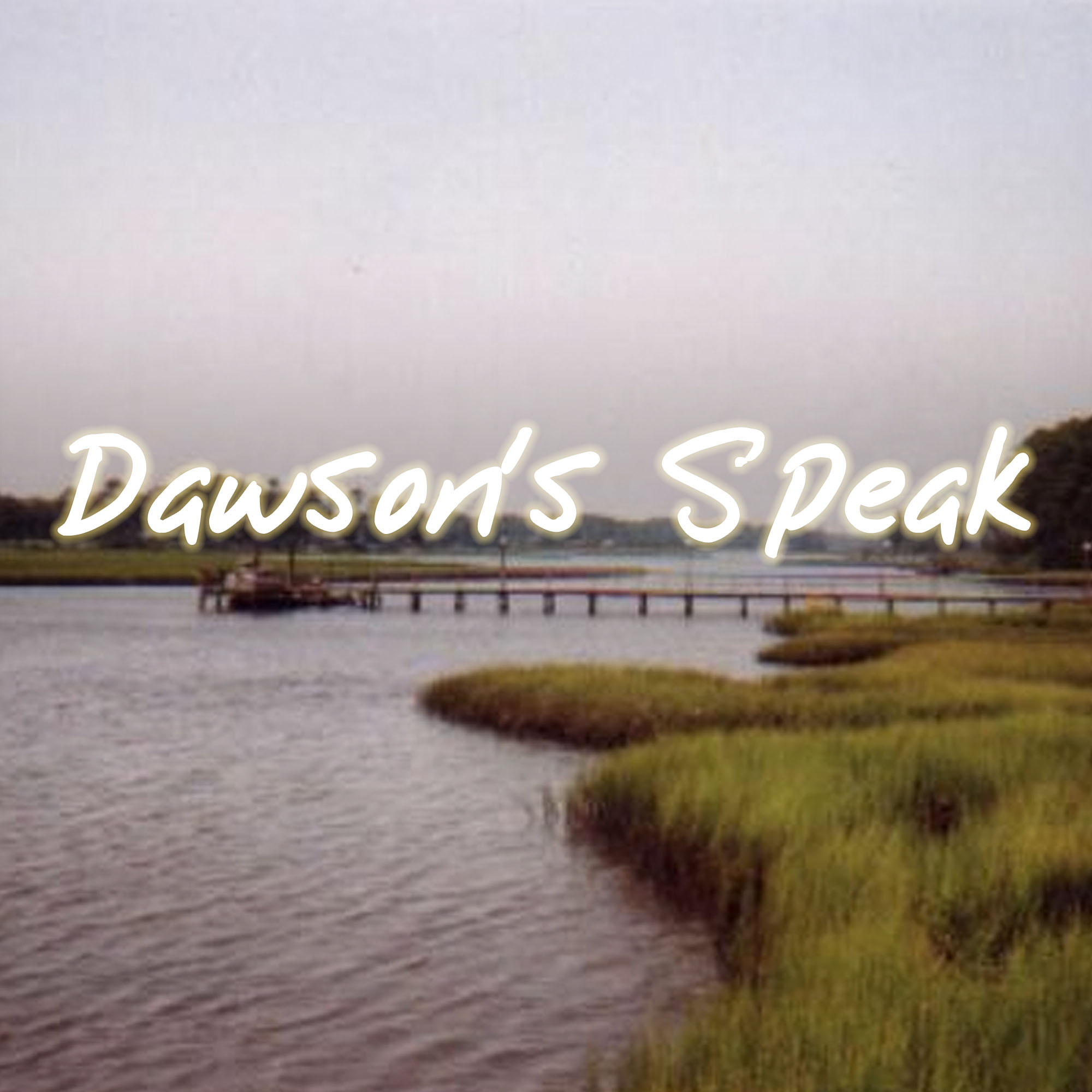 Dawson's Speak: A Podcast About Dawson's Creek show art