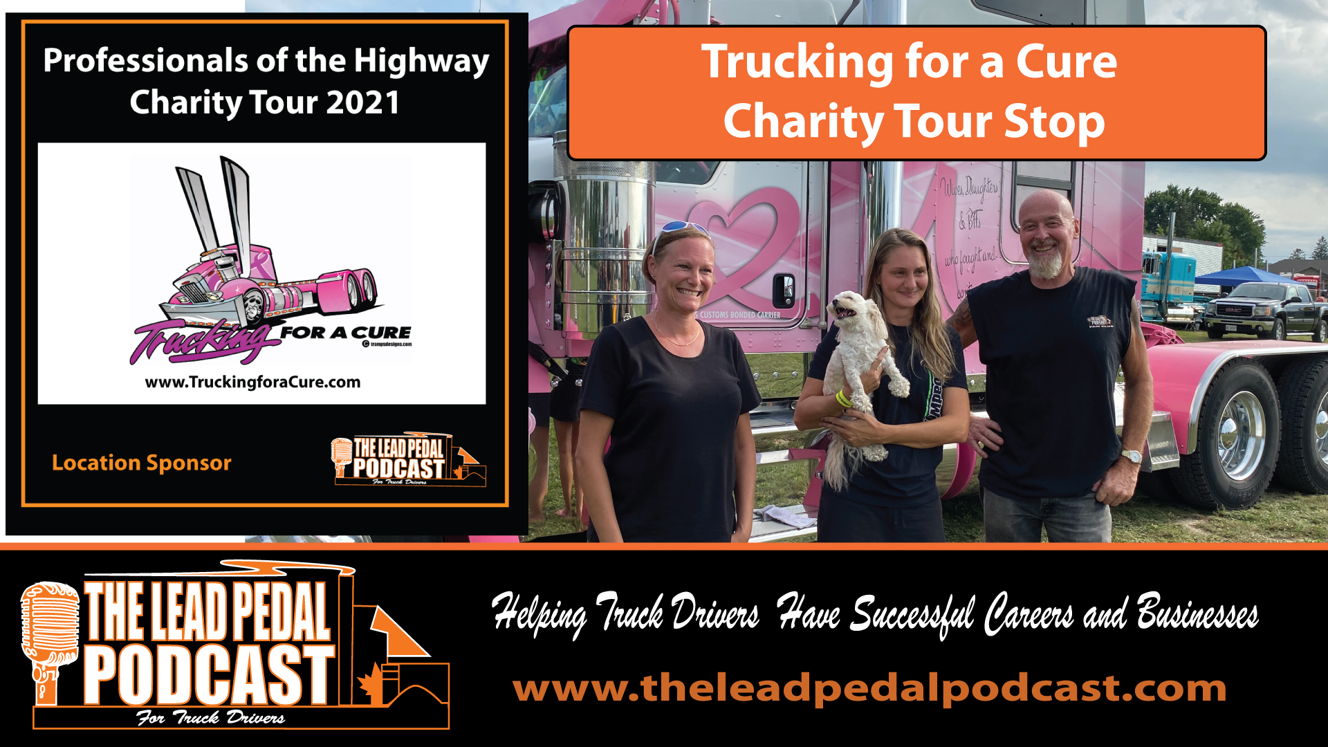 LP693 Trucking for a Cure with Driverette: Professionals of the Highway Charity Tour
