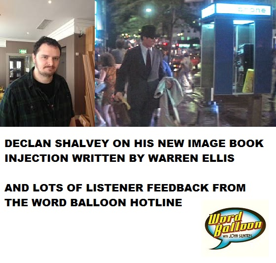 Ep 540 Declan Shalvey On Injection His New image Book w Warren Eliis & Listener Calls