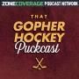Artwork for That Gopher Hockey Podcast: The Start of the Bob Motzko Era
