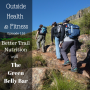 Artwork for Better Trail Nutrition with Green Belly Bar