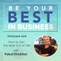 Artwork for EP039 - How to Get the Most Out of Life with Faisal Khokhar and Ian Luckett