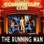 Artwork for COMMENTARY CLUB 14 - The Running Man