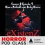 Artwork for S02E09: How eXistenZ uses Body Horror