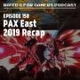 Artwork for Episode 158 - PAX East 2019 Recap