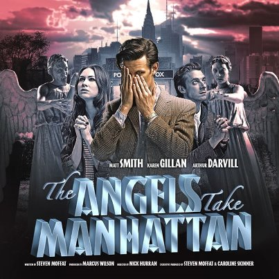 Tim's Take On: Episode 140(Dr Who: The Angels Take Manhattan review)