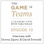 Artwork for A Conversation with Donna Zajonc & David Emerald on the Game of Teams Podcast series
