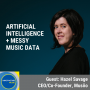 Artwork for Artificial Intelligence + Messy Music Data