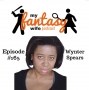 Artwork for My Fantasy Wife Ep. #165 with comedian guest WYNTER SPEARS!