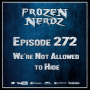 Artwork for Episode 272 - We're Not Allowed to Hide.