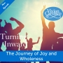 Artwork for The Journey of Joy and Wholeness