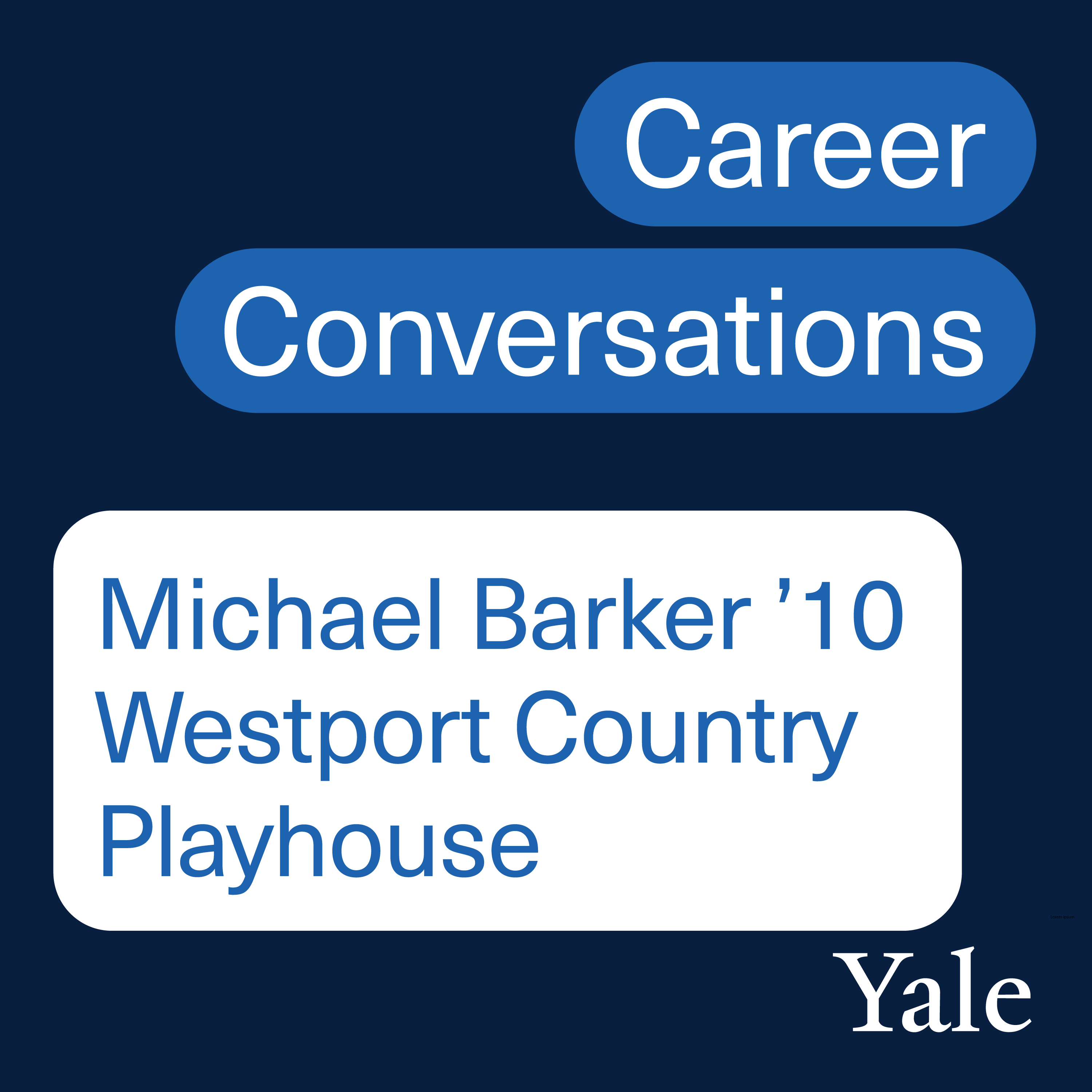 Theater Management: Michael Barker '10, Managing Director, Westport Country Playhouse with Emily Kling '21