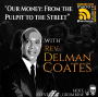 Artwork for Our Money: From the Pulpit to the Street with Rev. Delman Coates