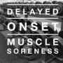 Artwork for Episode #2: Delayed Onset Muscle Soreness (DOMS)