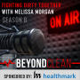 Artwork for Fighting Dirty Together with Melissa Morgan