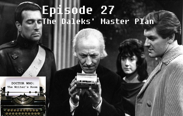 Episode 27 - The Daleks' Master Plan