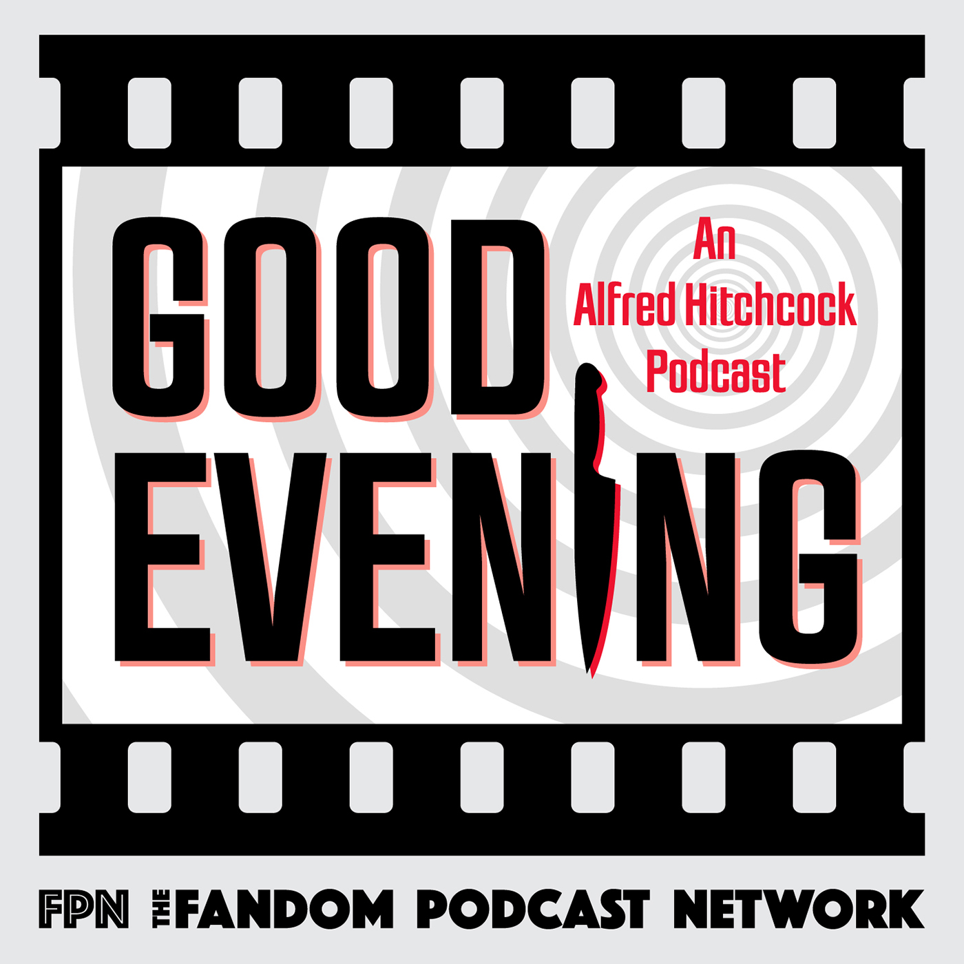 Good Evening: An Alfred Hitchcock Podcast show art