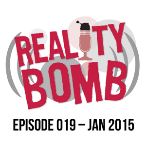 Reality Bomb Episode 019