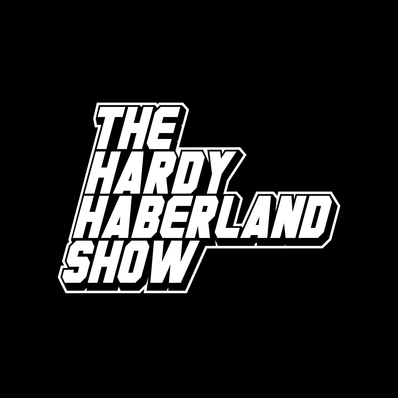 The Hardy Haberland Show show art