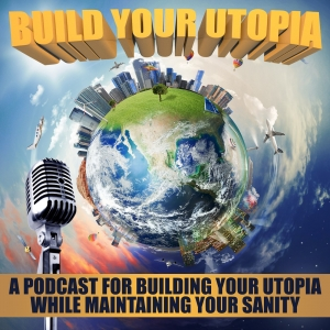 Build Your Utopia