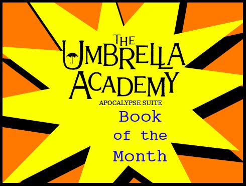 Cammy's Comic Corner - Book Of The Month - The Umbrella Academy: Apocalypse Suite