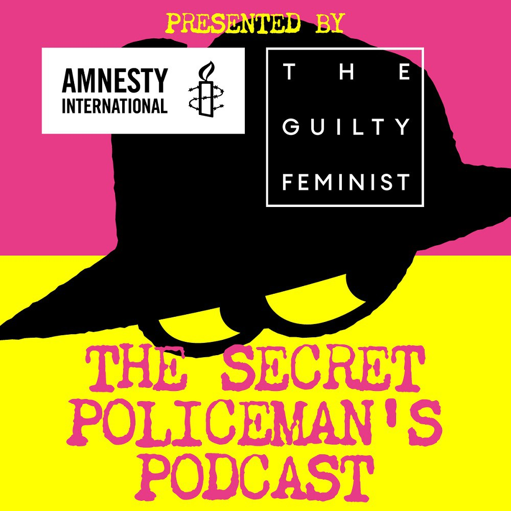 Artwork for Amnesty International and The Guilty Feminist present The Secret Policeman's Podcast Live