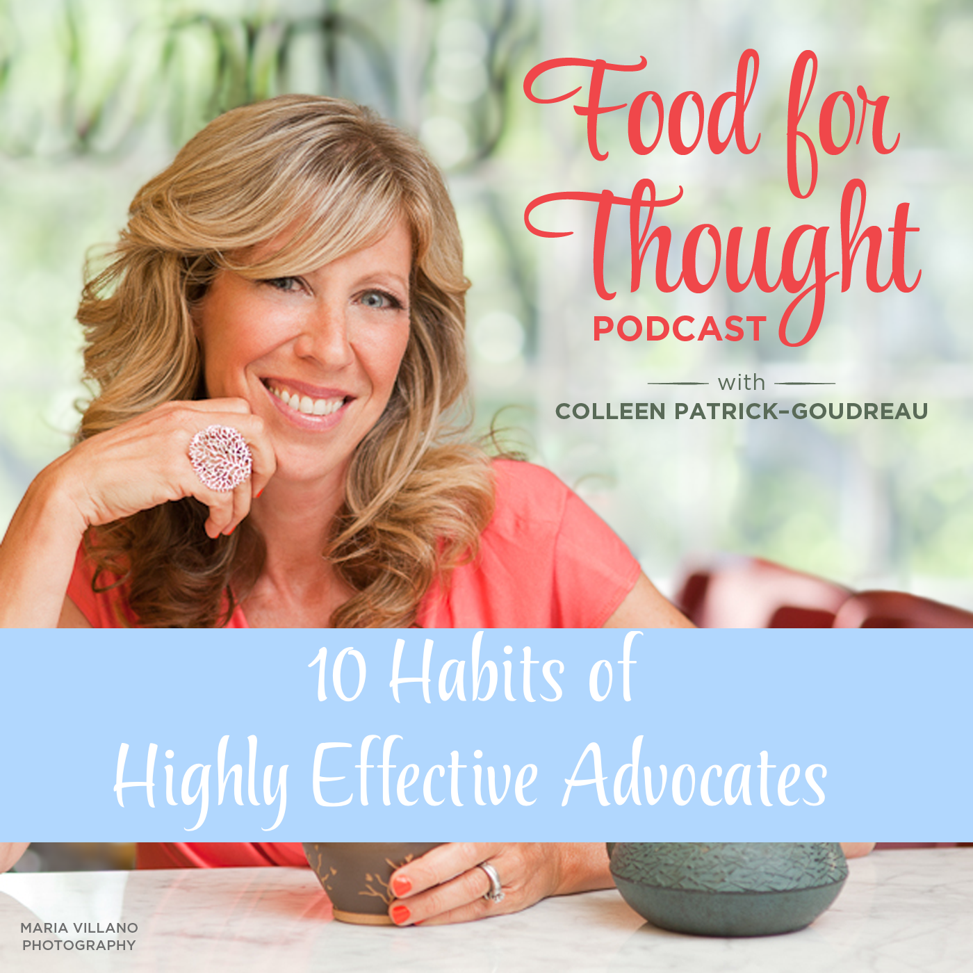 10 Habits of Highly Effective Advocates