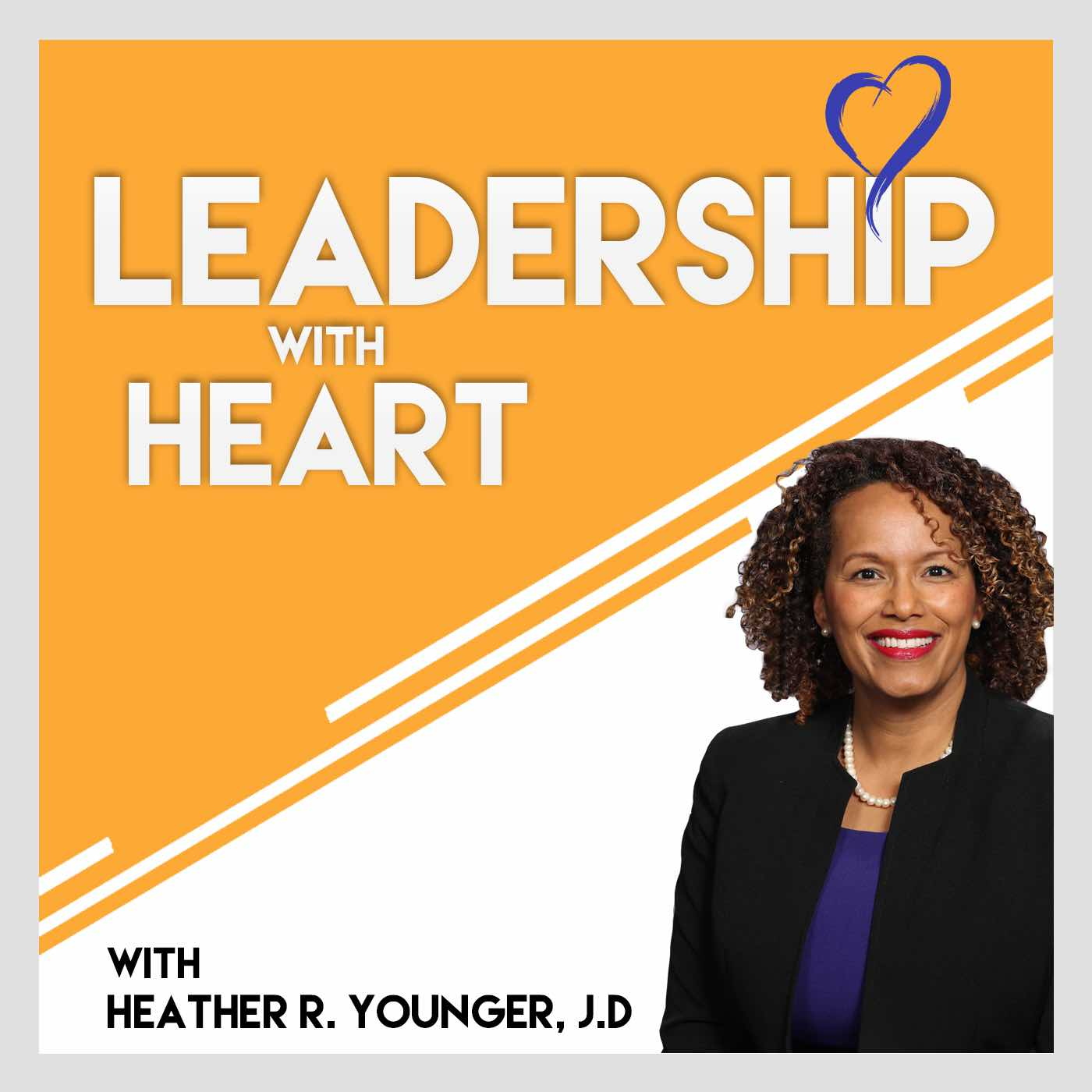 124: Leaders With Heart Find a Way To Be The Solution