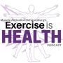Artwork for E49 - Exercise - What it is portrayed to be, how it is commonly done, and what we think it should be