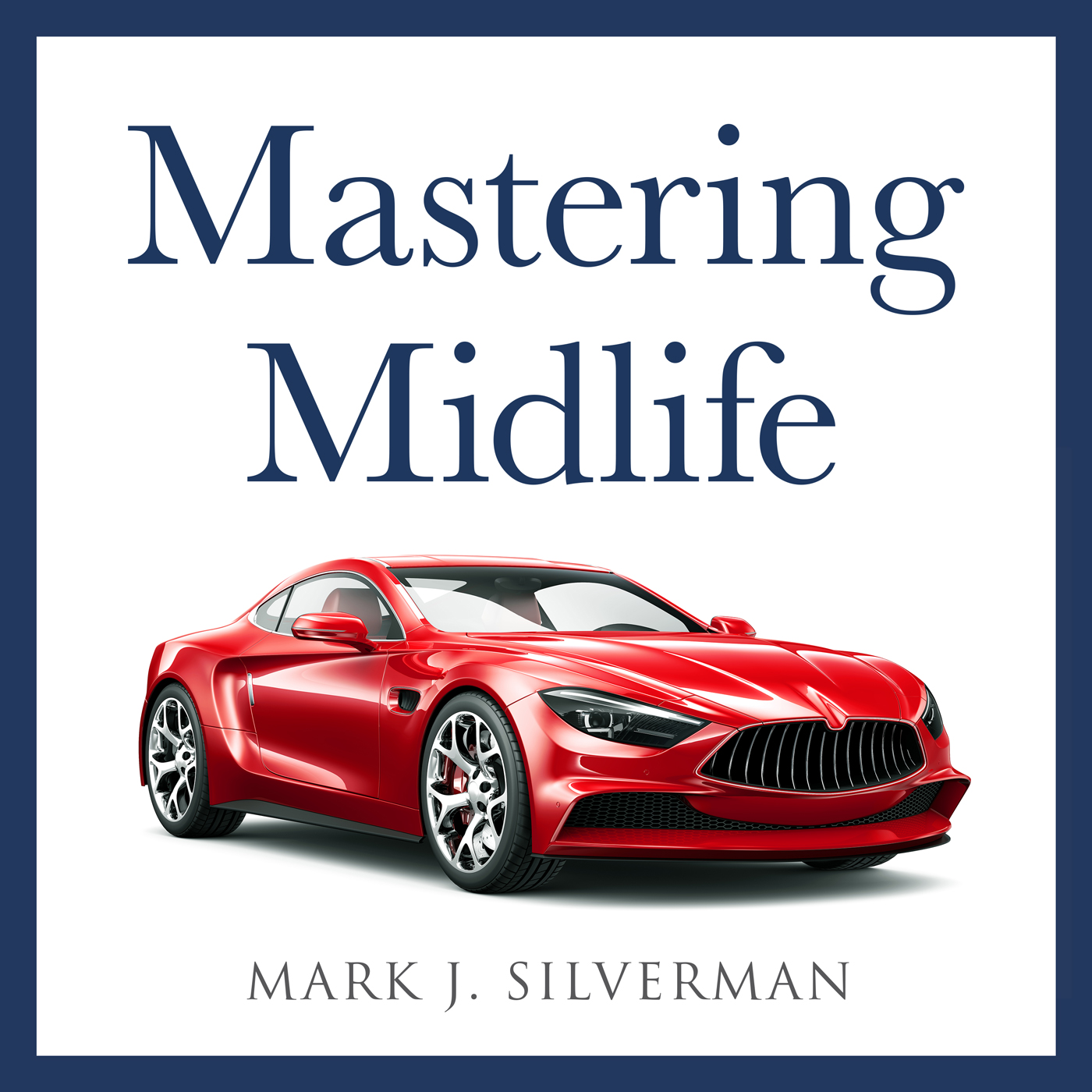 Mastering Midlife Podcast show art