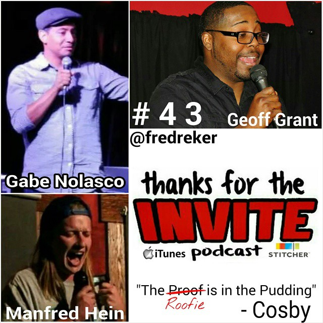 #43 The Roofie is in the Pudding: Cosby - Gabe Nolasco, Geoff Grant, and Manfred Hein