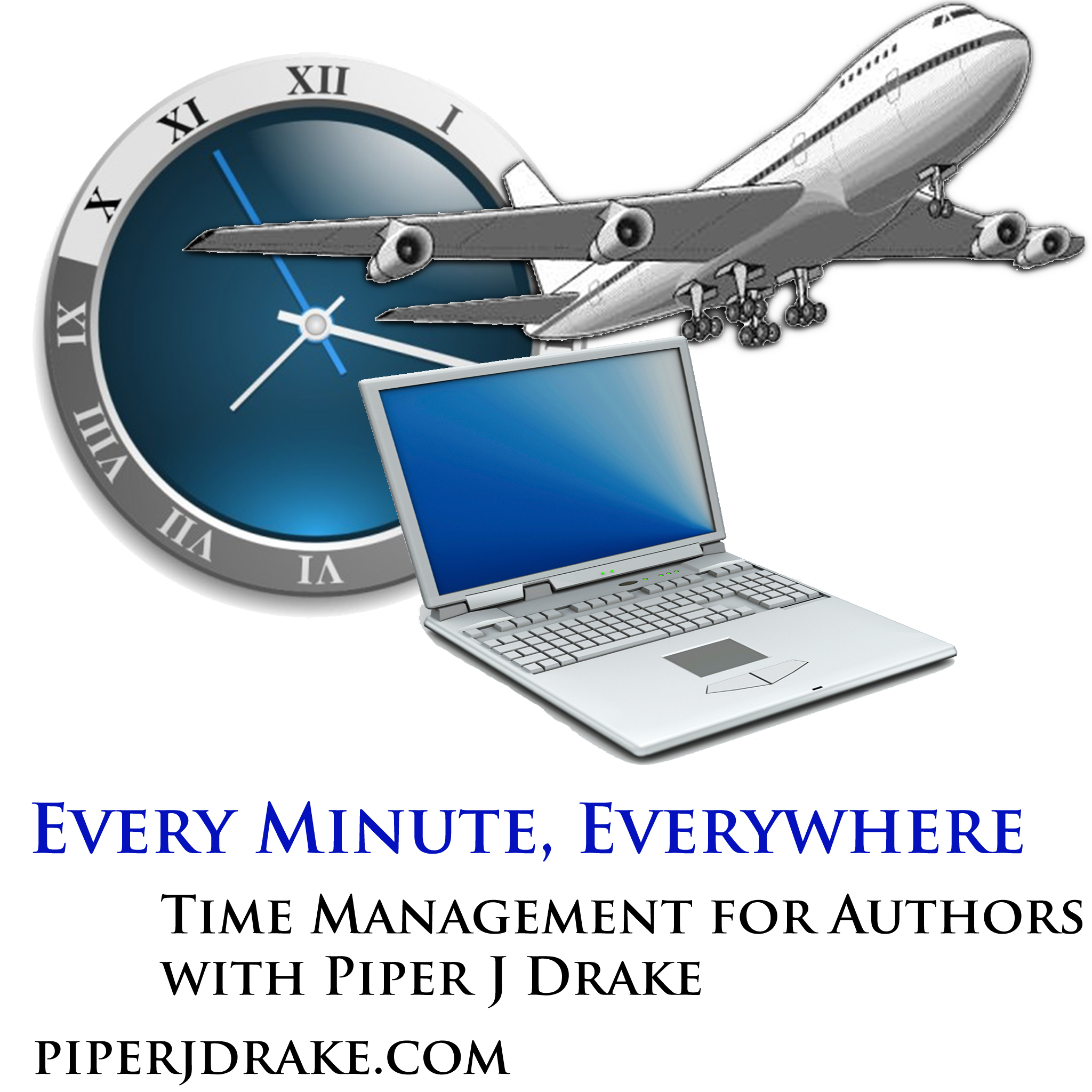 Every Minute, Everywhere - Time Management for Authors with Piper J. Drake show art
