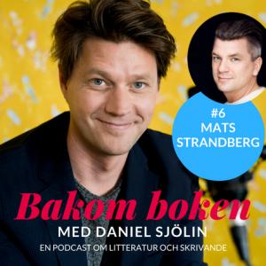 Mats Strandberg - hisspitchar och romankaraktärer