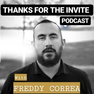 Thanks For The Invite Podcast