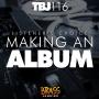 Artwork for TBJ116: Listener's Choice: Making an album